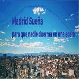 Madrid sueña